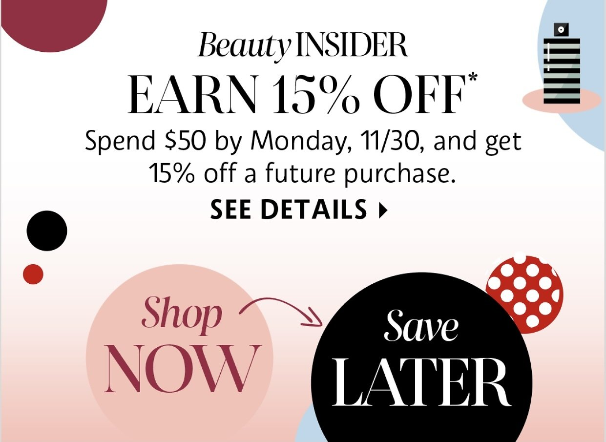 15% Off Coupon with $50 Spent -  Sephora