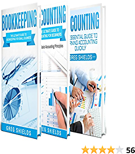 Bookkeeping and Accounting: The Ultimate Guide to Basic Bookkeeping and Basic Accounting Principles for Small Business