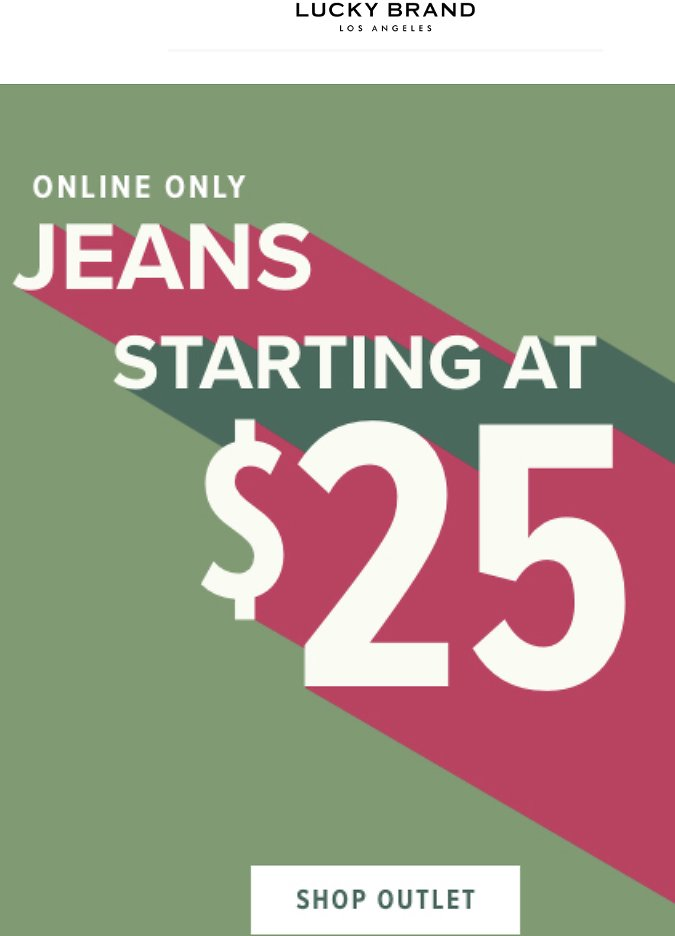 LUcky Brand OUTLET EVENT - Jeans from $25, Jewelry from $7 (online Only)