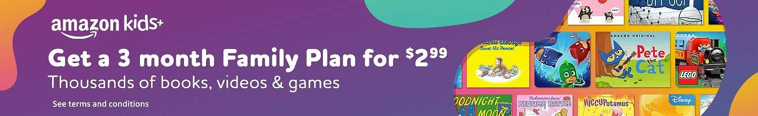 Get a 3-Month Family Plan For $2.99 - Amazon Kids+