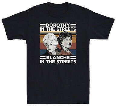 Dorothy In The Streets Blanche In The Sheets Vintage Men's Cotton T-Shirt