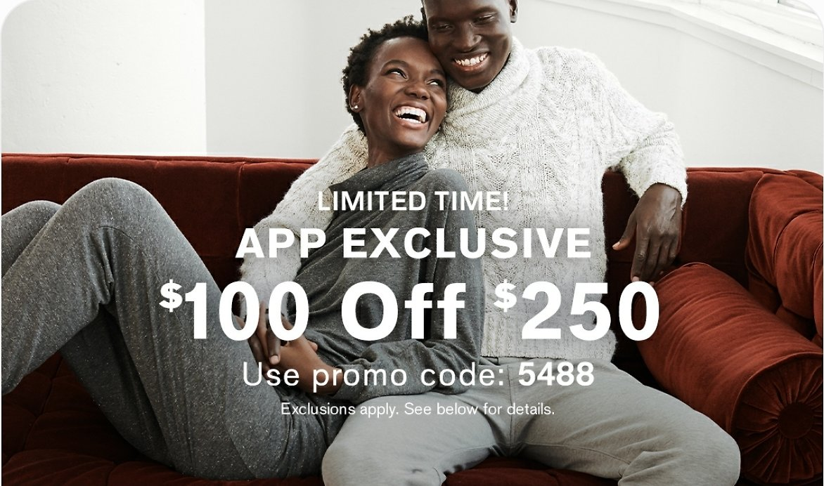 2 Days Only! $100 Off $250 With APP Purchase