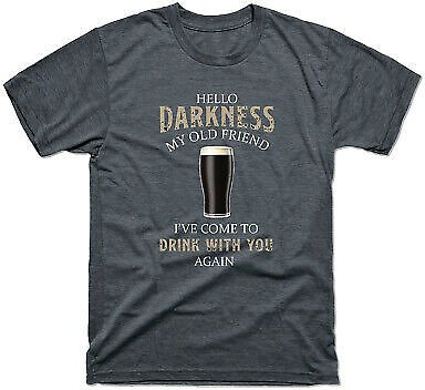 Hello Darkness My Old Friend I've Come To Drink with You Again Men's Tee T-Shirt