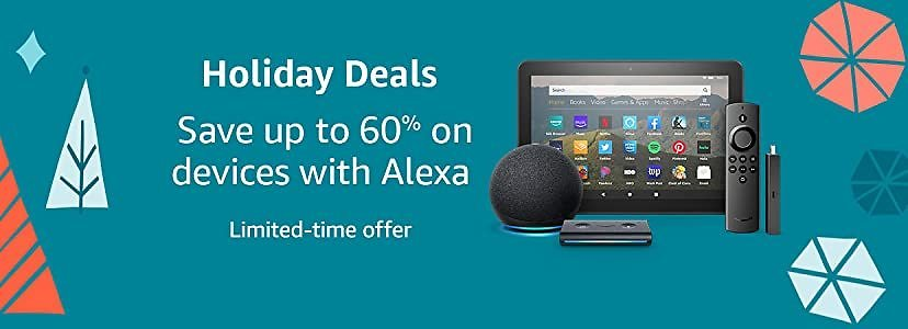 Save Up to 60% Amazon Device with Alexa Deals