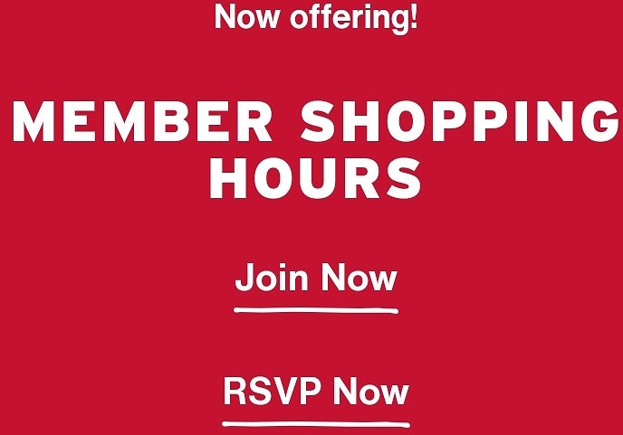 Now Offering! Member Shopping Hours