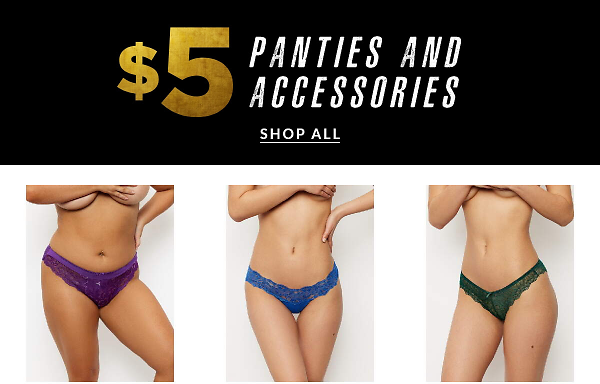 $5 Panties and Accessories | Semi Annual Sale