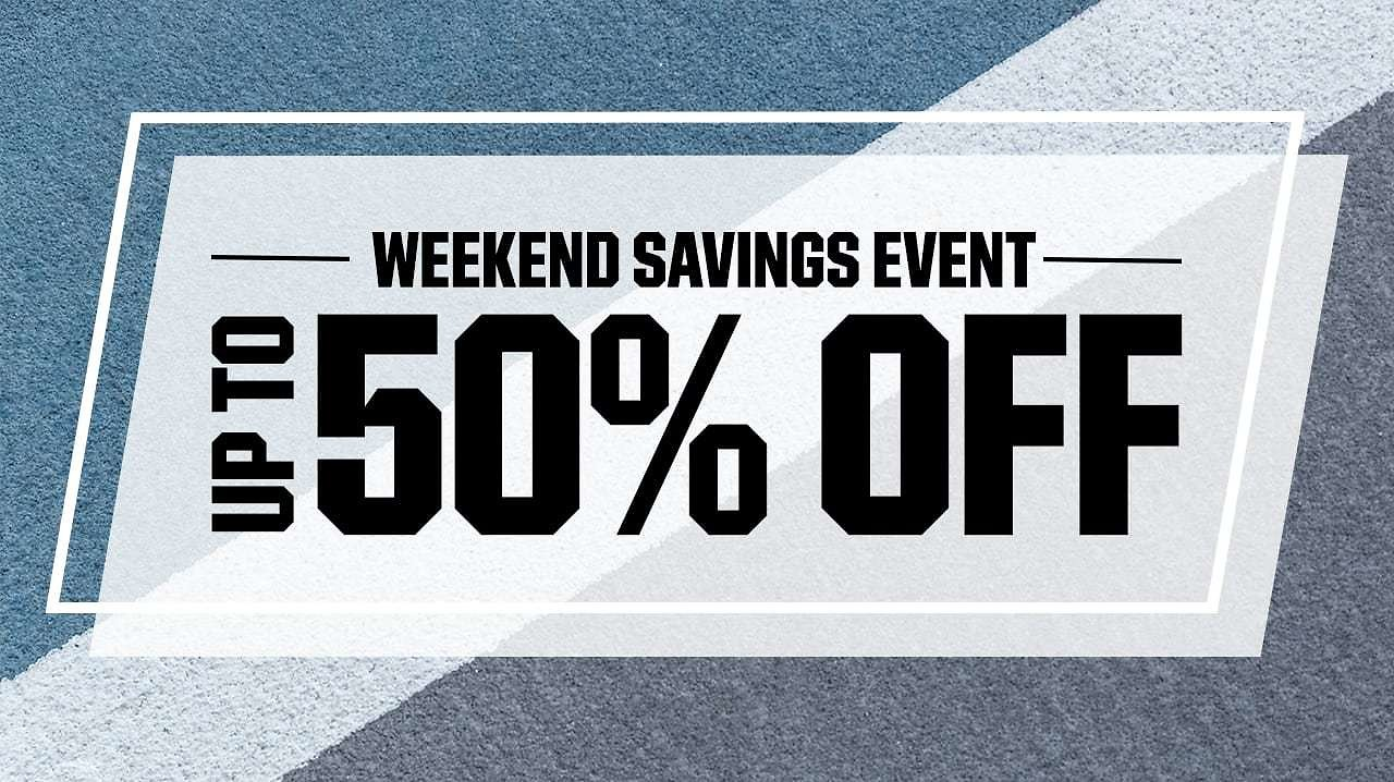 Up To 50% Off Weekend Savings Event