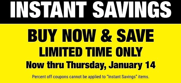 Instant Savings Buy Now & Save Limited Time Only