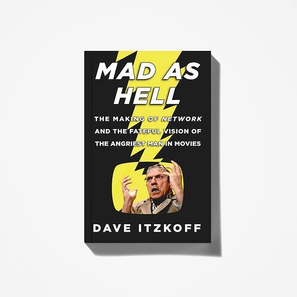 Mad As Hell: The Making of Network