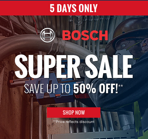 Bosch Super Sale - Save Up to 50% Off! | CPO Outlets