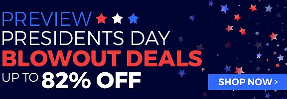 Up to 82% OFF On Blowout Presidents Day Deals!
