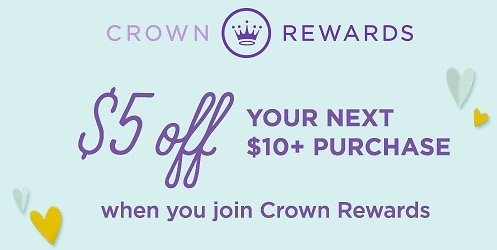 Sign Up Crown Rewards & Get $5 Off $10