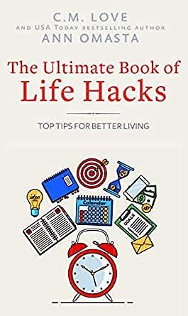 The Ultimate Book of Life Hacks