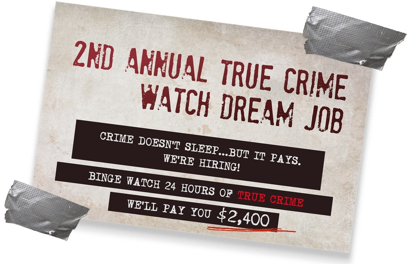 Enter to Win $2,400 for Watching 24 Hours of True Crime TV