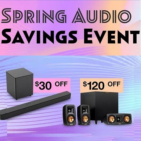 Up to $200 Off Spring Audio Savings Event