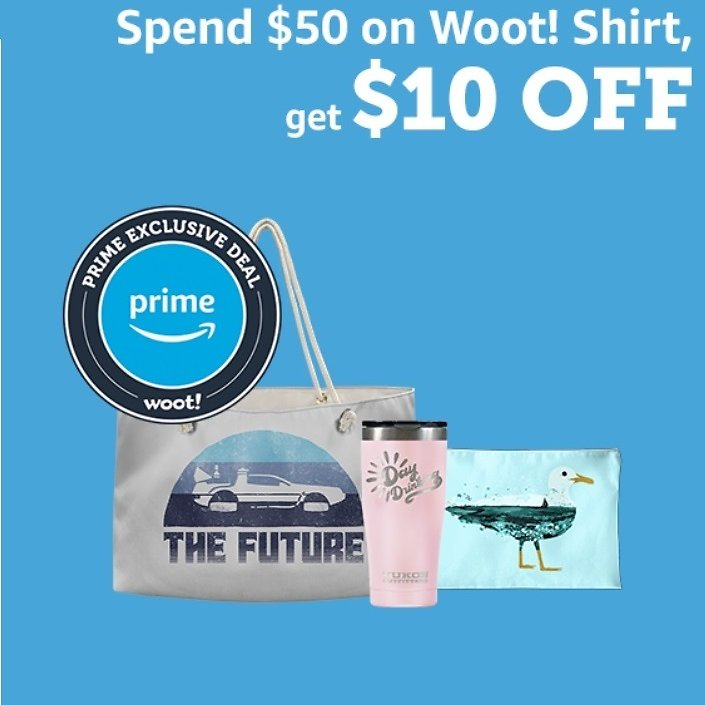Get $10 Off W/Spend $50 On Woot! Shirt