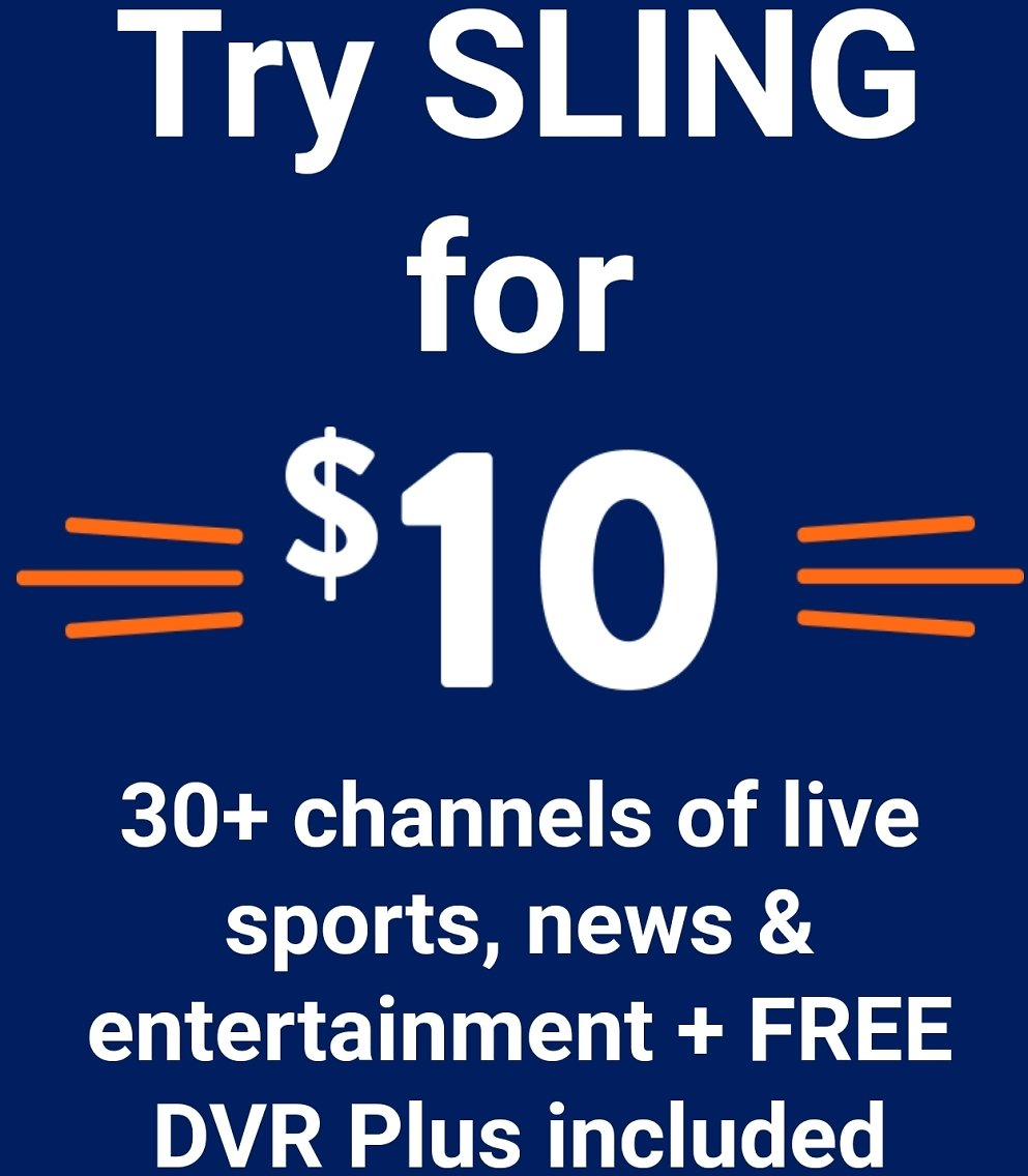 SLING for Only $10?!