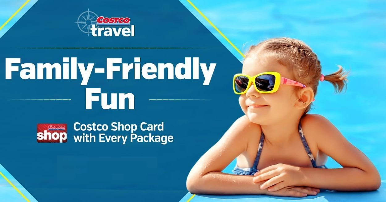 Family-Friendly Travel Packages + Free Costco Shop Cards