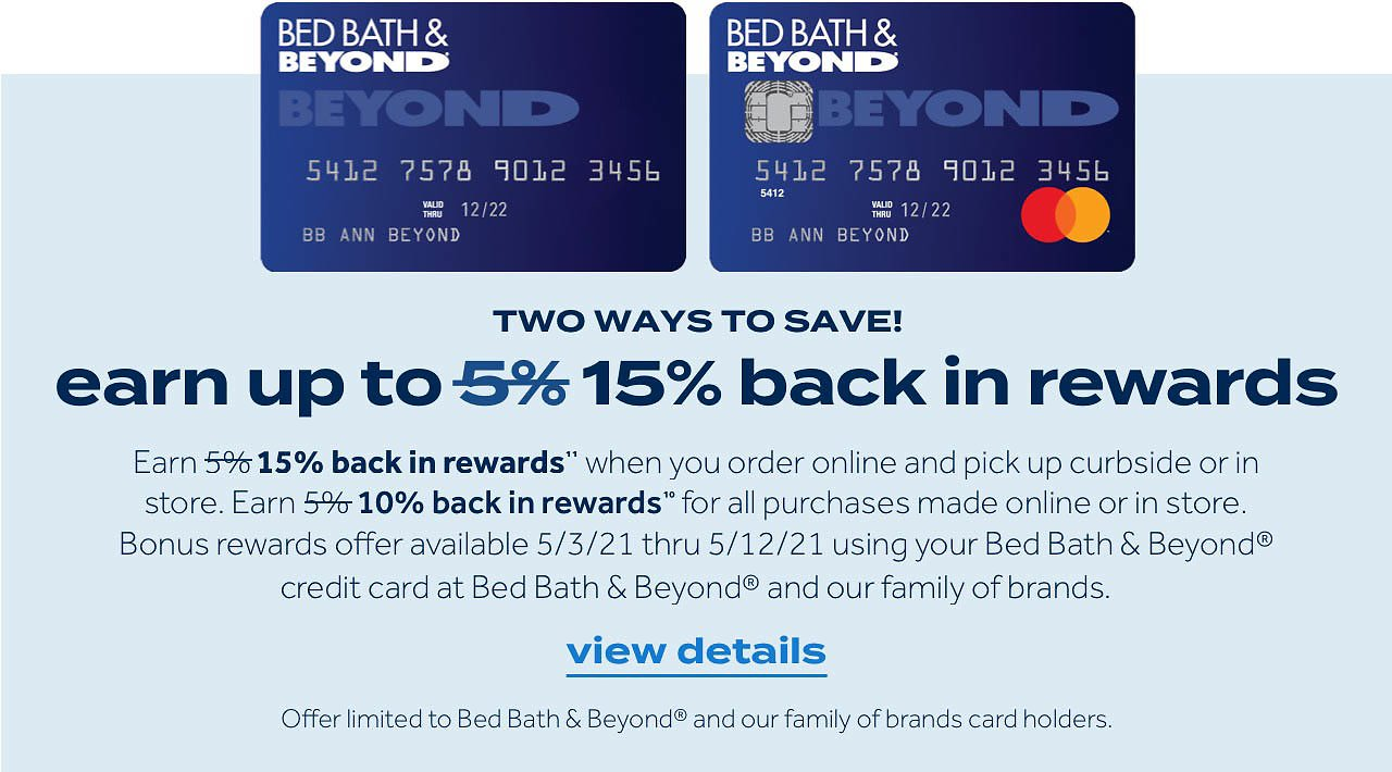 Earn Up To 15% Cash Back Offer | Bed Bath & Beyond
