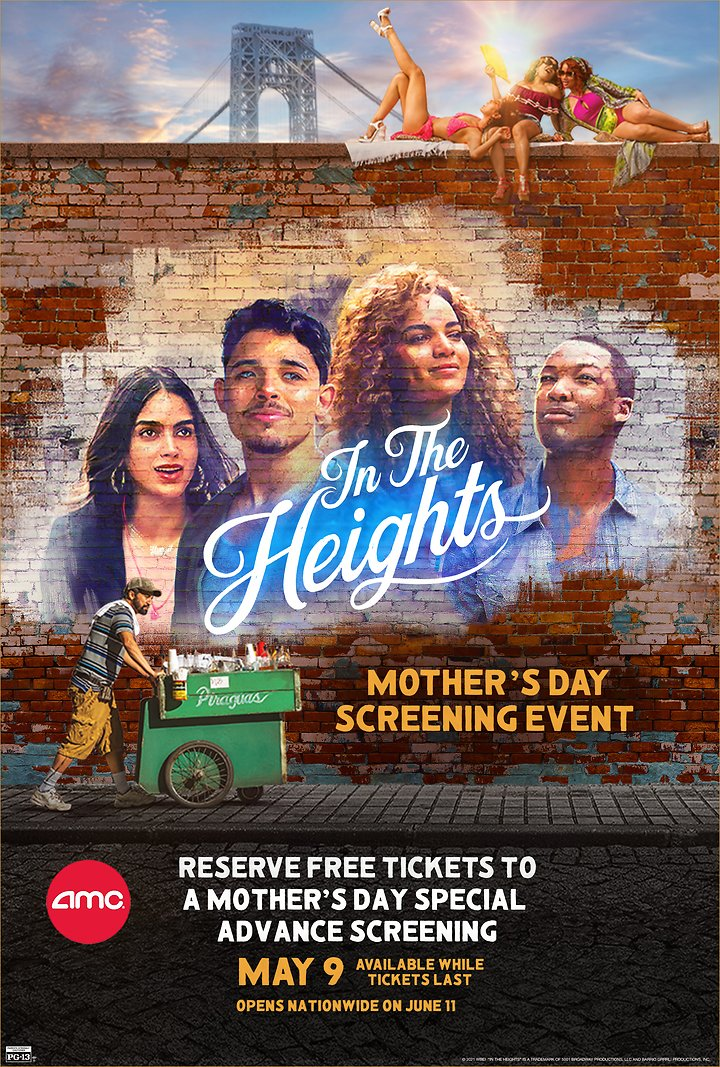 See IN THE HEIGHTS for FREE On Mother's Day - AMC