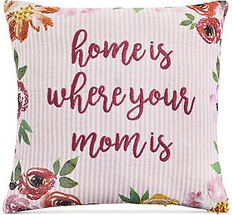40% Off Home Is Where Mom Is Decorative Pillow