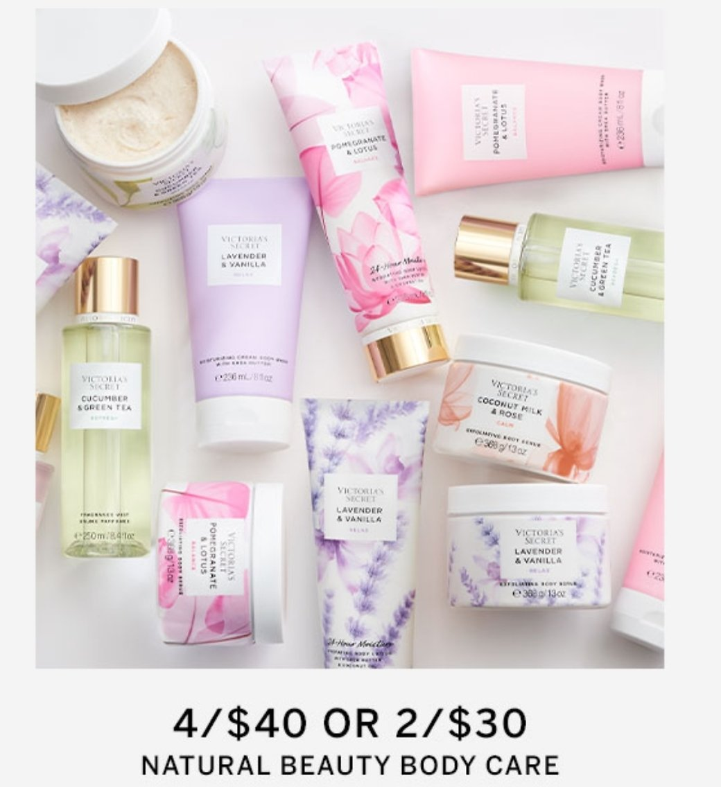 4 for $40 Or 2 for $30 Natural Beauty Body Care - Victoria's Secret