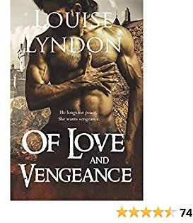 Of Love and Vengeance (Warriors In Love Book 1)