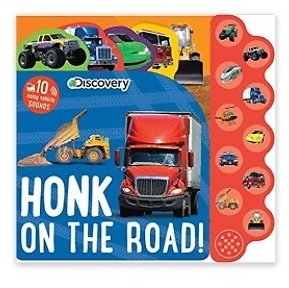 Discovery: Honk On The Road! Board Book