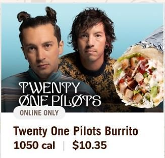 Twenty One Pilots Burrito (Limited Time Only)
