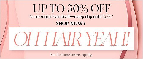 Up to 50% Off Sephora Hair Sale