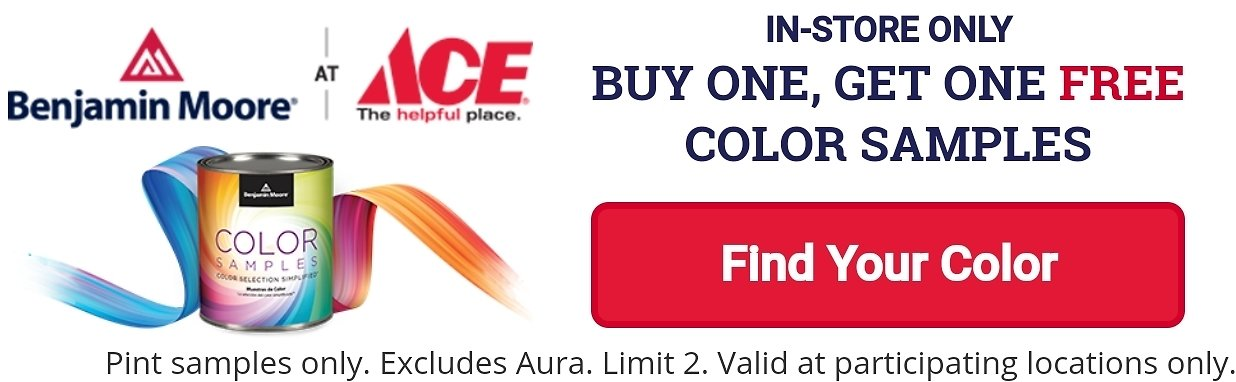 In-Store Only! BOGO Free Color Samples - Ace Hardware