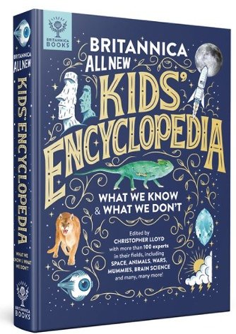 Britannica All New Kids' Encyclopedia: What We Know & What We Don't (Hardcover)