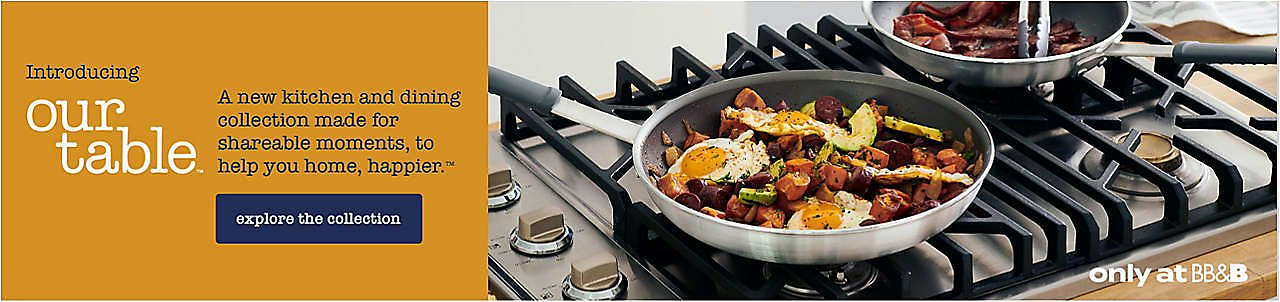 Our Table™ | Cookware, Dinnerware, and Kitchen Gadgets | Bed Bath & Beyond