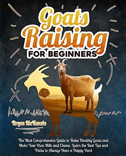 Goats Raising For Beginners Kindle Edition