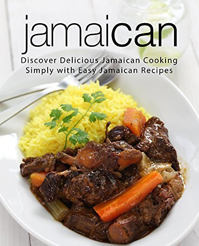 Discover Delicious Jamaican Cooking Simply with Easy Jamaican Recipes
