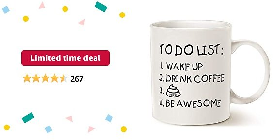 Limited-time Deal: MAUAG Fathers Day Funny Quote Coffee Mug for Husband, Friend Gifts, To Do List Wake Up Drink Coffee P Be Awesome Cute Motivational Cup, White 11 Oz