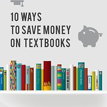 10 Ways to Save Money on Textbooks