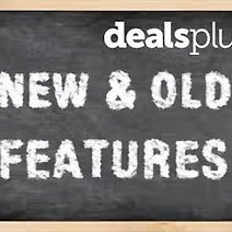DealsPlus 101: New and Old Features