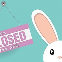 Stores Open & Closed for Easter 2021