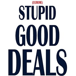 FREE Access To May Extreme Stupid Good Deals (100 Refundable)