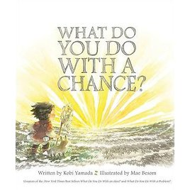 What Do You Do with a Chance?|Other Format