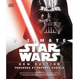 Ultimate Star Wars, New Edition: The Definitive Guide to The Star Wars Universe