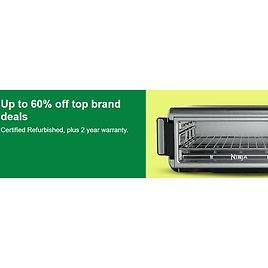 Up to 60% off Top Brand Certified Refurbished Deals