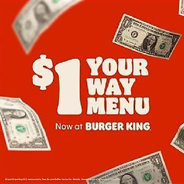 Burger King Is Giving Away Free Dollars to Spend On Its New $1 Menu