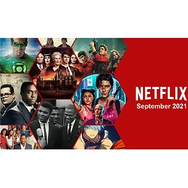 What's Coming to Netflix in September 2021?