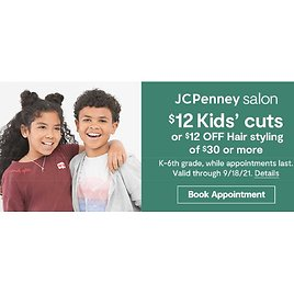 $12 Kids Cuts Or $12 Off Hair Styling Of $30 Or More