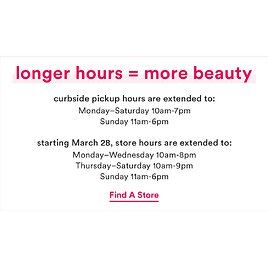 Starting Today! Locations Hours Extended   Ulta Beauty