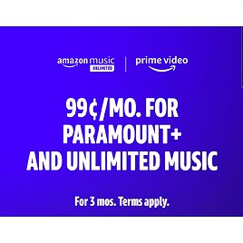 Paramount+ & unlimited music for 99¢/mo. for 3 months