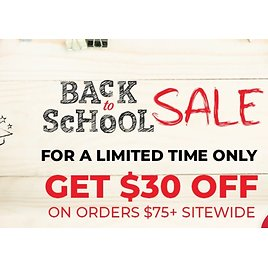 Back To School Sale Starts Now + $30 Off $75+