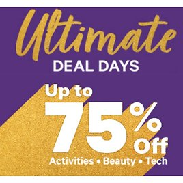 Up to 75% Off Ultimate Deal Days